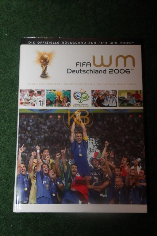 FIFA WM Deutschland 2006 Die offizielle Rückschau