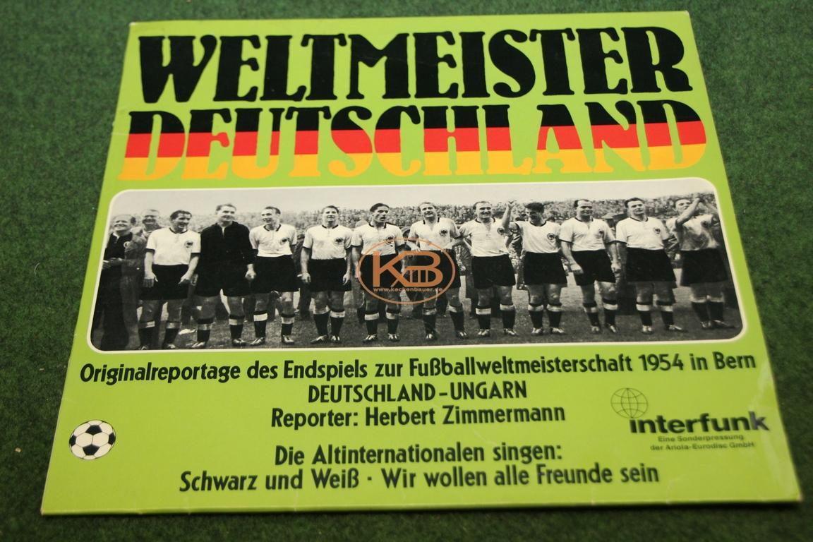 LP Weltmeister Deutschland Originalreportage  zur Fußballweltmeisterschaft 1954 in Bern