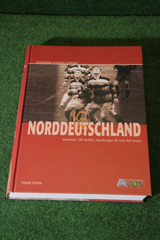 Buch von Hardy Grüne über den Fußball in Norddeutschland