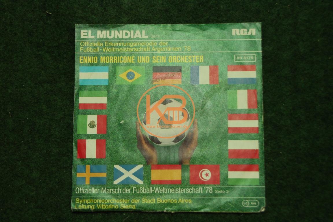 Fußball-Single Ennio Morricone EL MUNDIAL Argentinien 1978