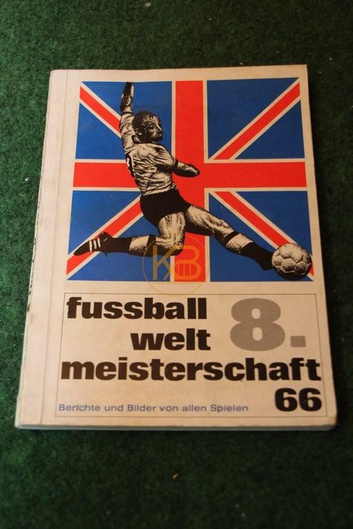 8. Fußballweitmeisterschaft 66 Berichte und Bilder von allen Spielen