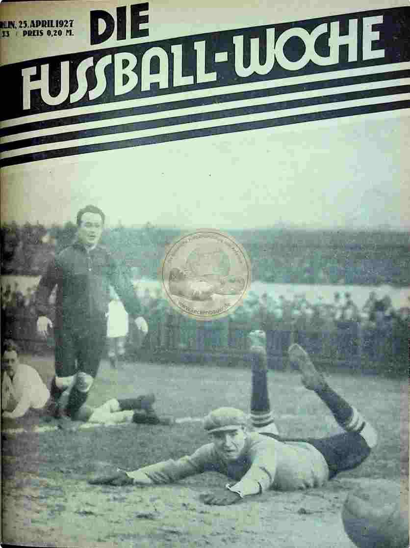 1927 April 25. Fussball-Woche Nr. 33