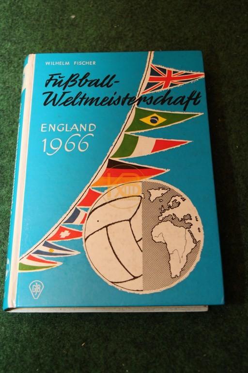 Fußballweltmeisterschaft England 1966 von Wilhelm Fischer.