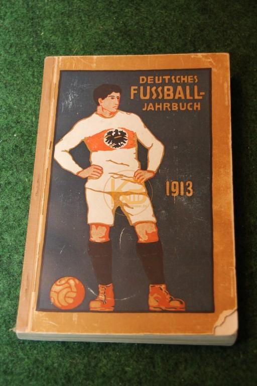 Deutsche Fußball Jahrbuch 1913.