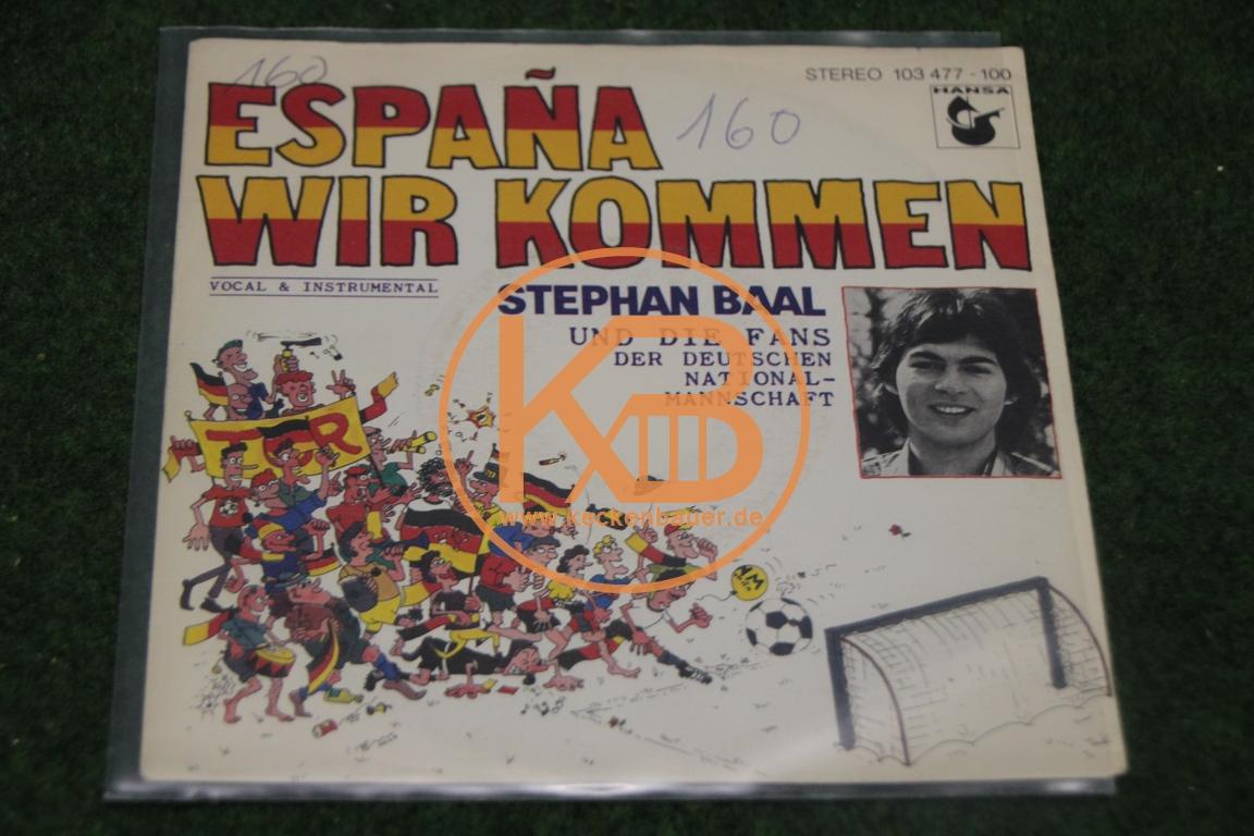 Platte von Stephan Baal und den Fans der deutschen Nationalmannschaft mit Espana Wir Kommen-zur Weltmeisterschaft 1982 in Spanien