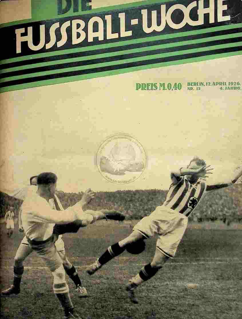 1926 April 12. Fussball-Woche Nr. 15