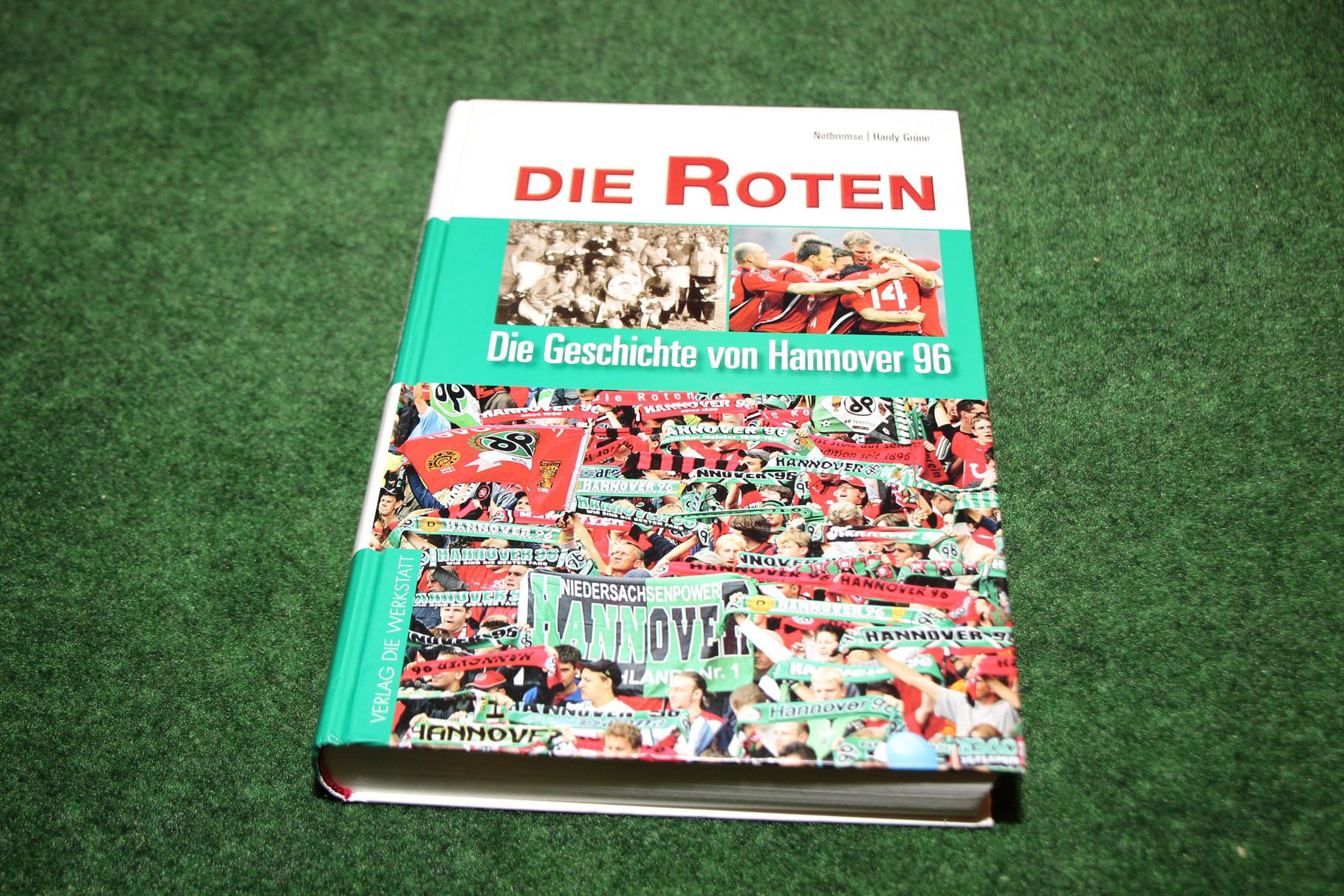 Die Roten, Die Geschichte von Hannover 96.