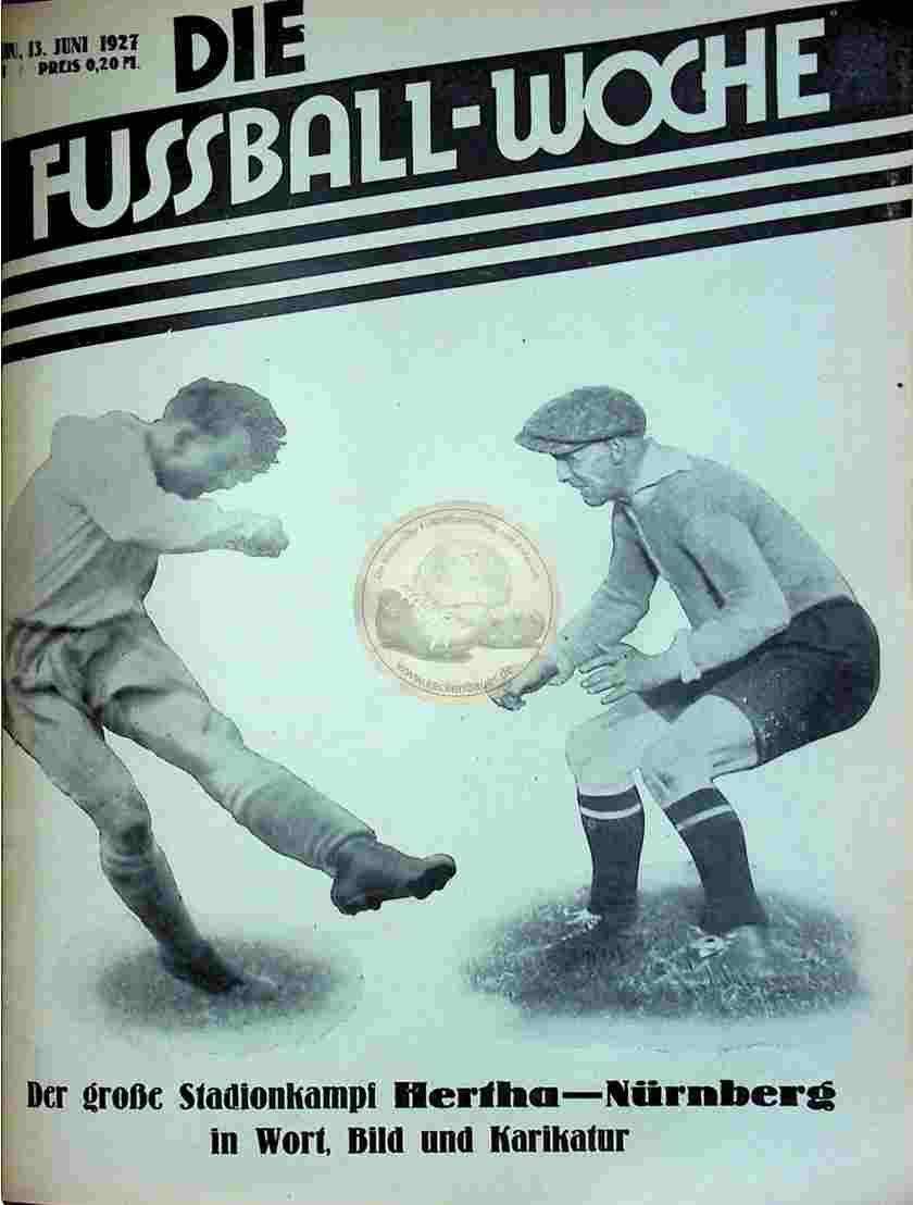 1927 Juni 13. Fussball-Woche Nr. 47