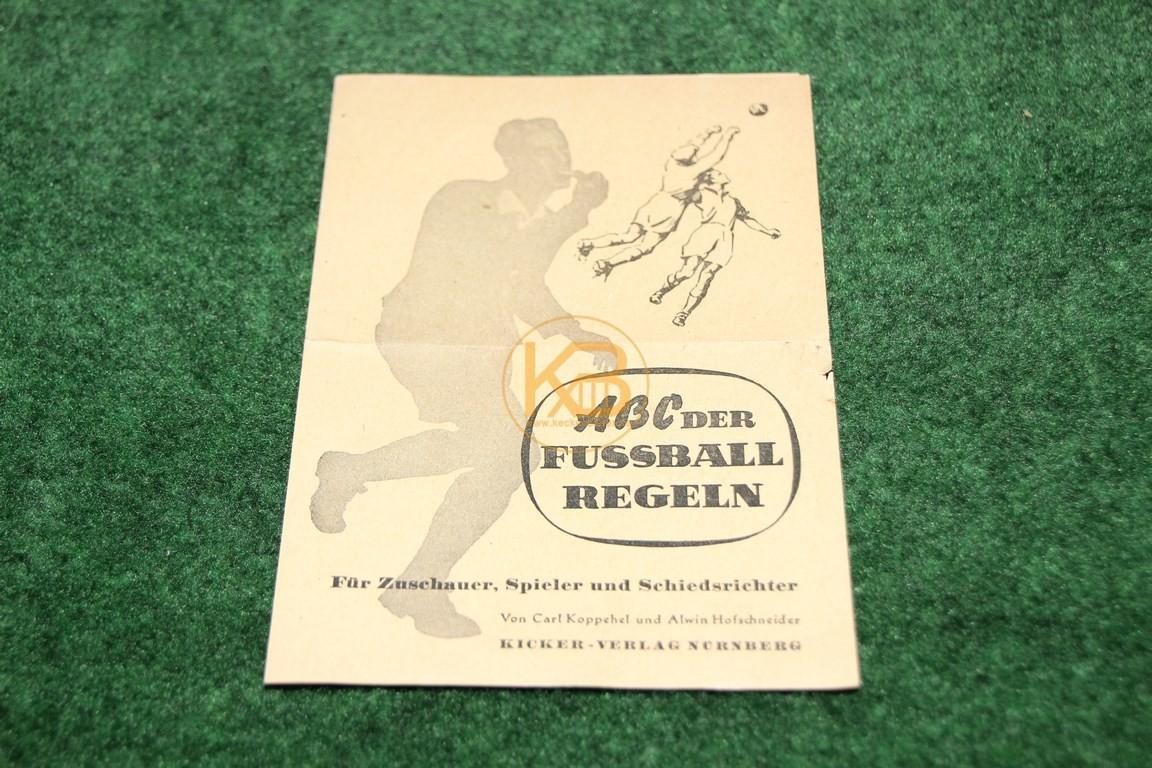 ABC der Fußball Regeln für Zuschauer, Spieler und Schiedsrichter vom Kicker Verlag Nürnberg