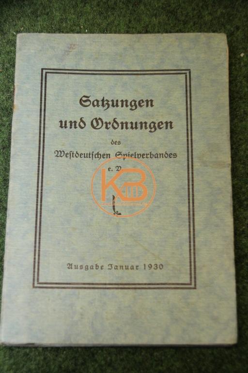 Satzungen und Ordnungen des westdeutschen Spielverbandes e.V. aus dem Jahr 1929 für das Spieljahr 1930.
