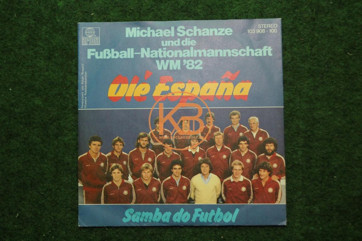 Fußball-Single Michael Schanze und das DFB-Team Ole Espana WM 82
