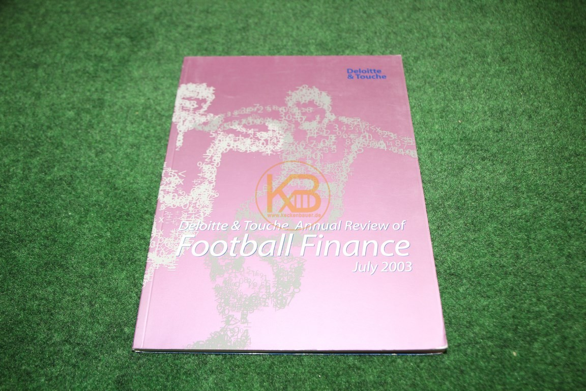 Deloitte & Touche Annual Review of Football Finance July 2003