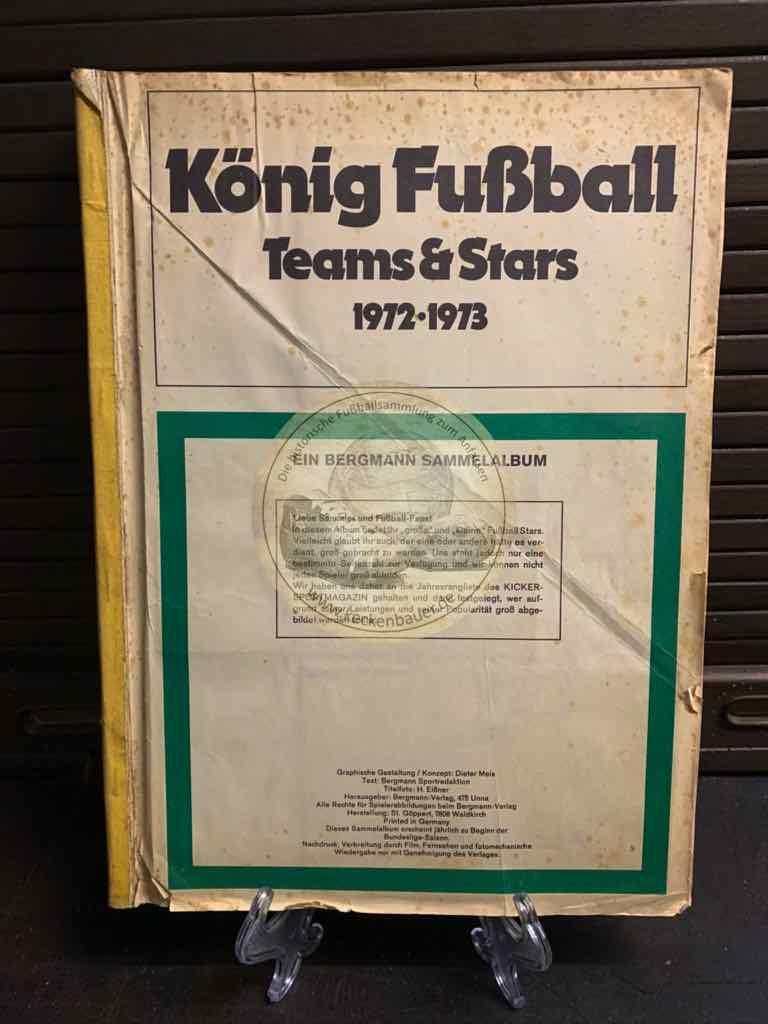 König Fußball. Teams & Stars 1972-1973. Sammelbilderalbum von Bergmann (Deckblatt fehlt)
