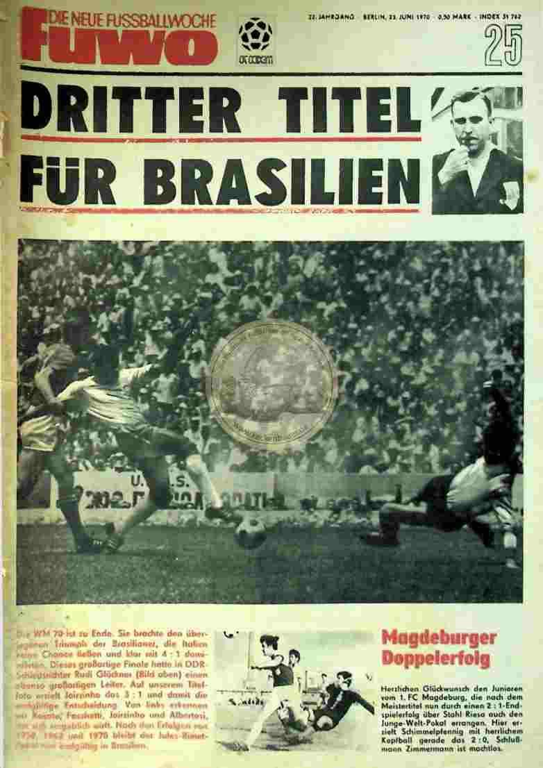 1970 Juni 23. Die neue Fussballwoche fuwo Nr. 25