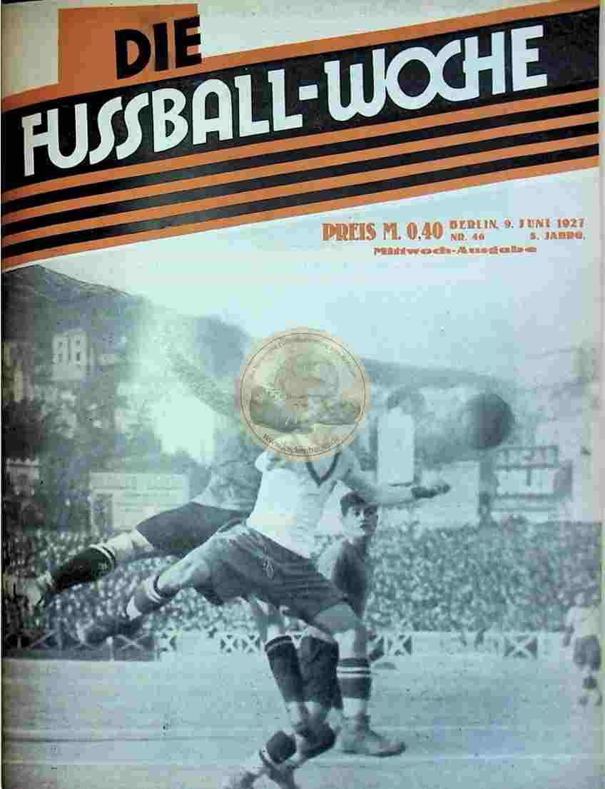 1927 Juni 9. Fussball-Woche Nr. 46