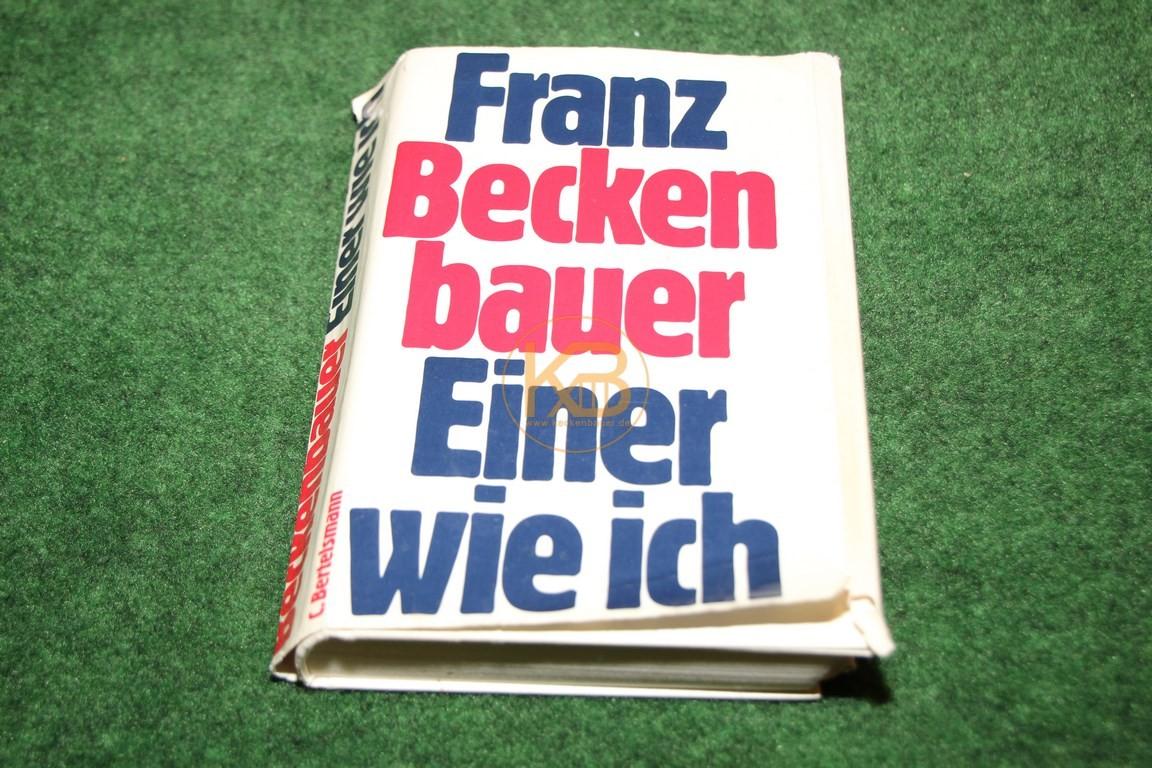 Franz Beckenbauer Einer wie ich