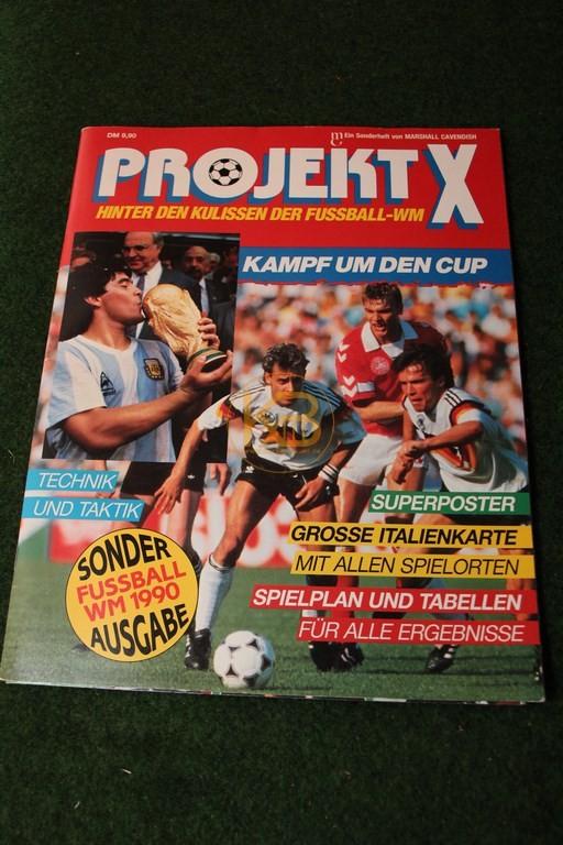 Projekt X Hinter den Kulissen der Fußball WM Sonderausgabe Fußball WM 1990.