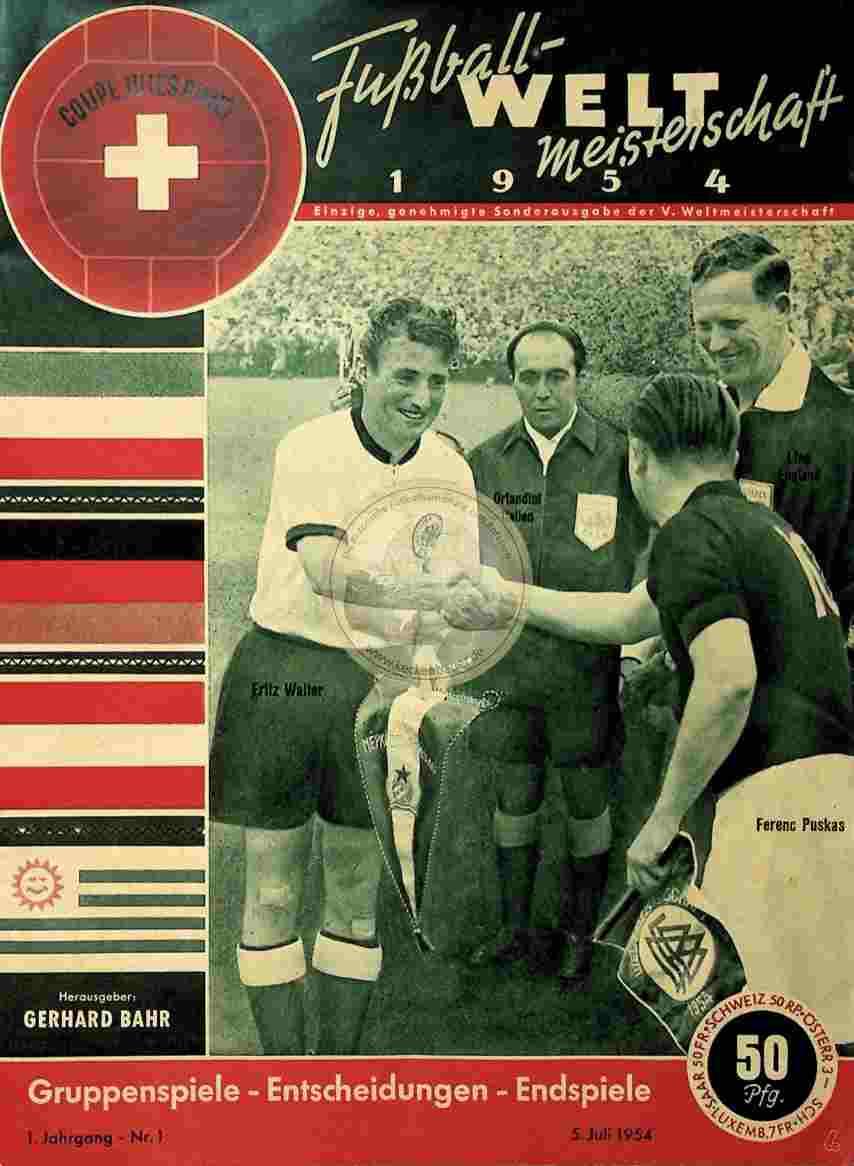 1954 Juli 5._Nr.1 Fußball Weltmeisterschaft Gerhard Bahr