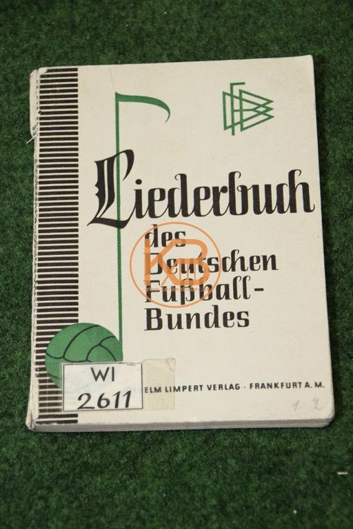 Liederbuch des deutschen Fußball Bundes vom Wilhelm Limpert-Verlag Frankfurt a.M. aus dem Jahr 1953, gestempelt als deutsches Kulturgut vom Deutschen Liederbuch-Archiv