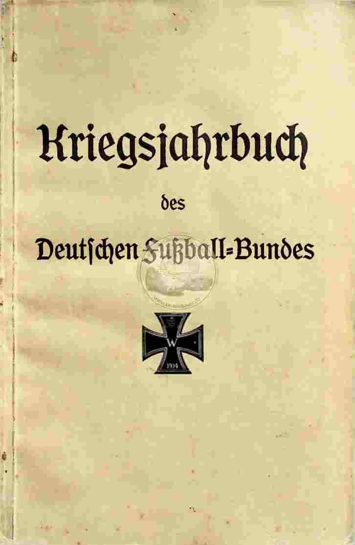 1914 DFB Fussball Kriegsjahrbuch 1915
