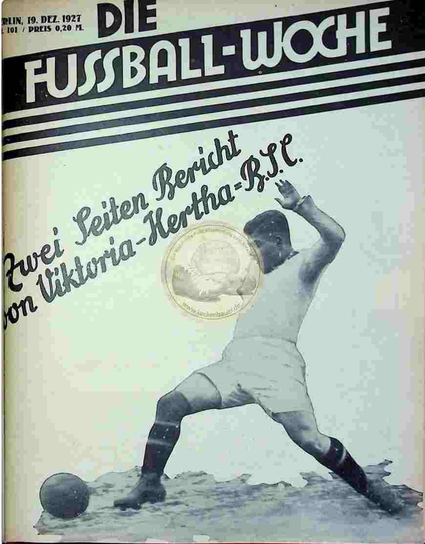 1927 Dezember 19. Fussball-Woche Nr. 101