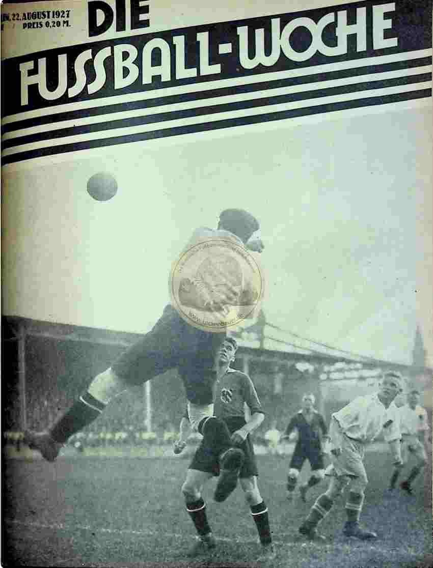1927 August 22. Fussball-Woche Nr. 67