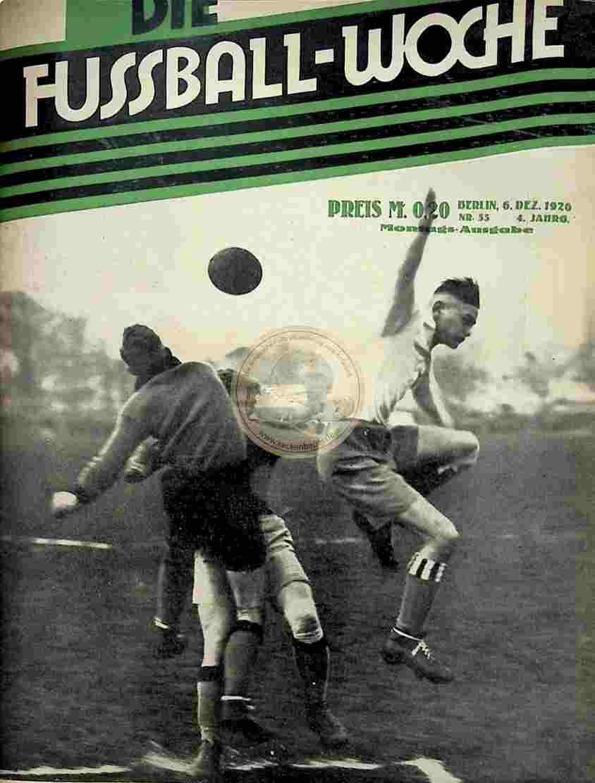 1926 Dezember 6. Fussball-Woche Nr. 55
