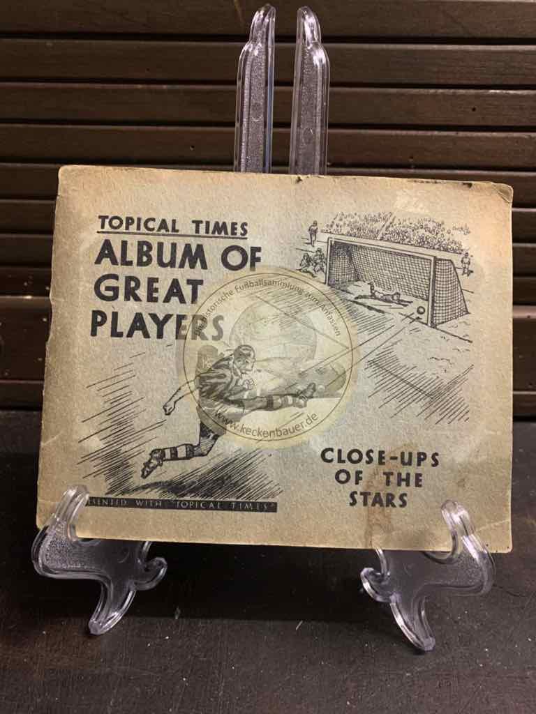 Sammelalbum Topical Times Album of Great Players aus England aus den 1930igern.
