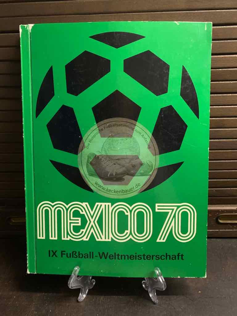 IX.Fußball-Weltmeisterschaft Mexico 70. Gemeinschaftsausgabe Bergmann/Shell