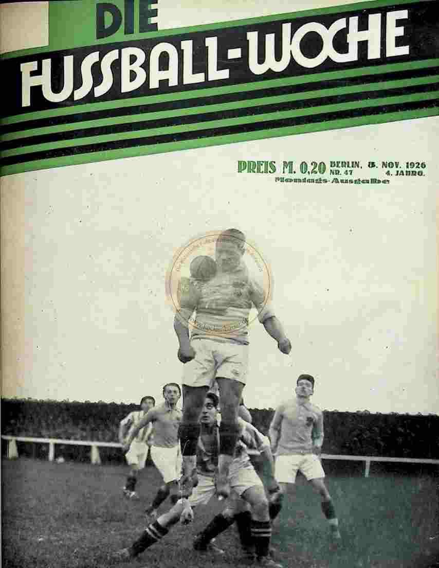 1926 November 8. Fussball-Woche Nr. 47