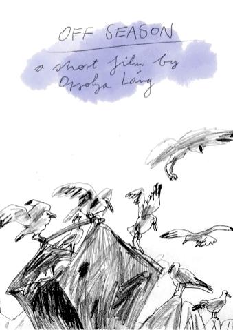 Orsolya Lang, OFF SEASON, Kurzfilm