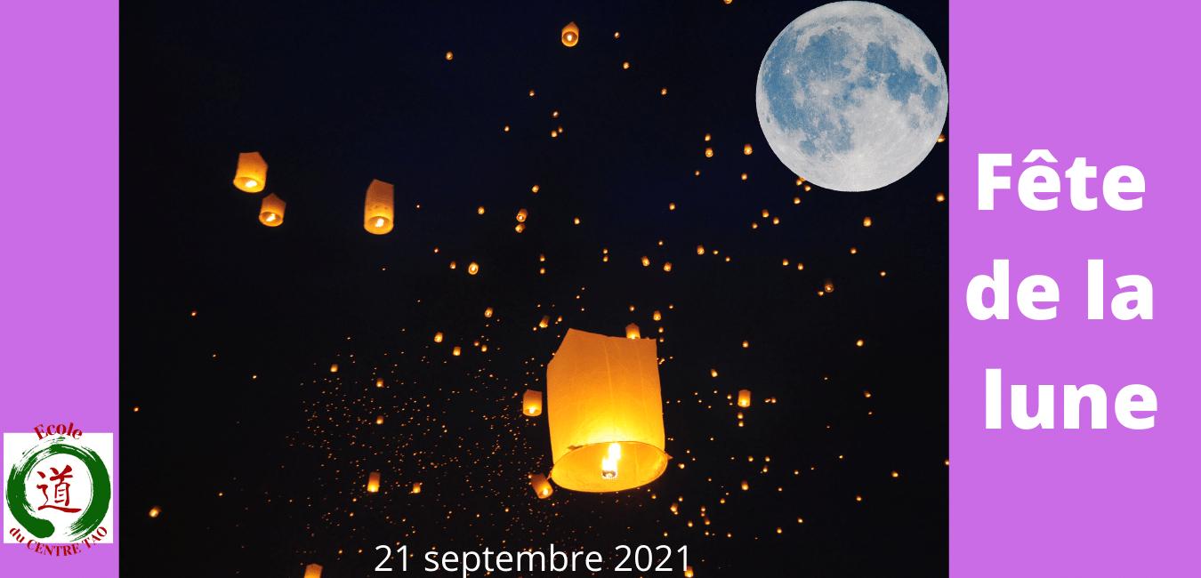 Fête de la Lune du 21.09.21