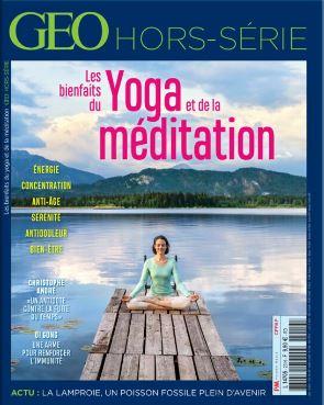 Geo Hors série février 2021, Les bienfaits du yoga et de la méditation.