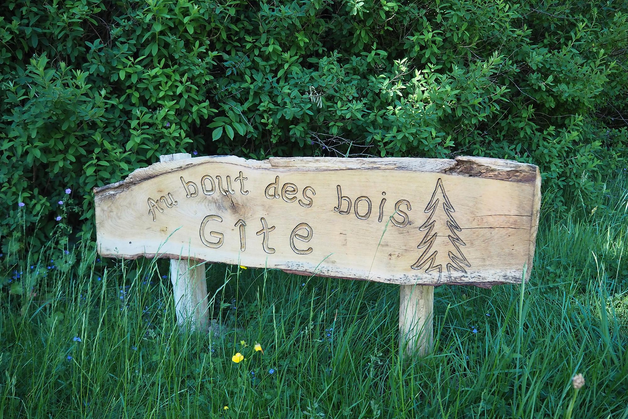 Le bout des bois vous accueille