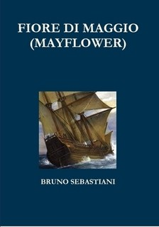 mayflower, romanzo storico, trama