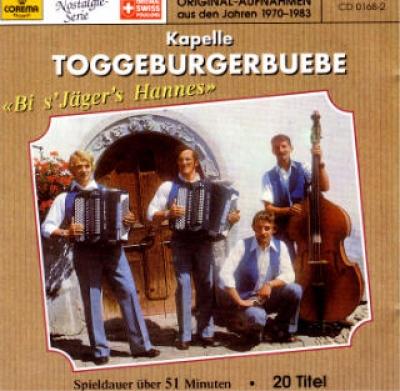 Jägers Hannes Toggenburgerbuebe