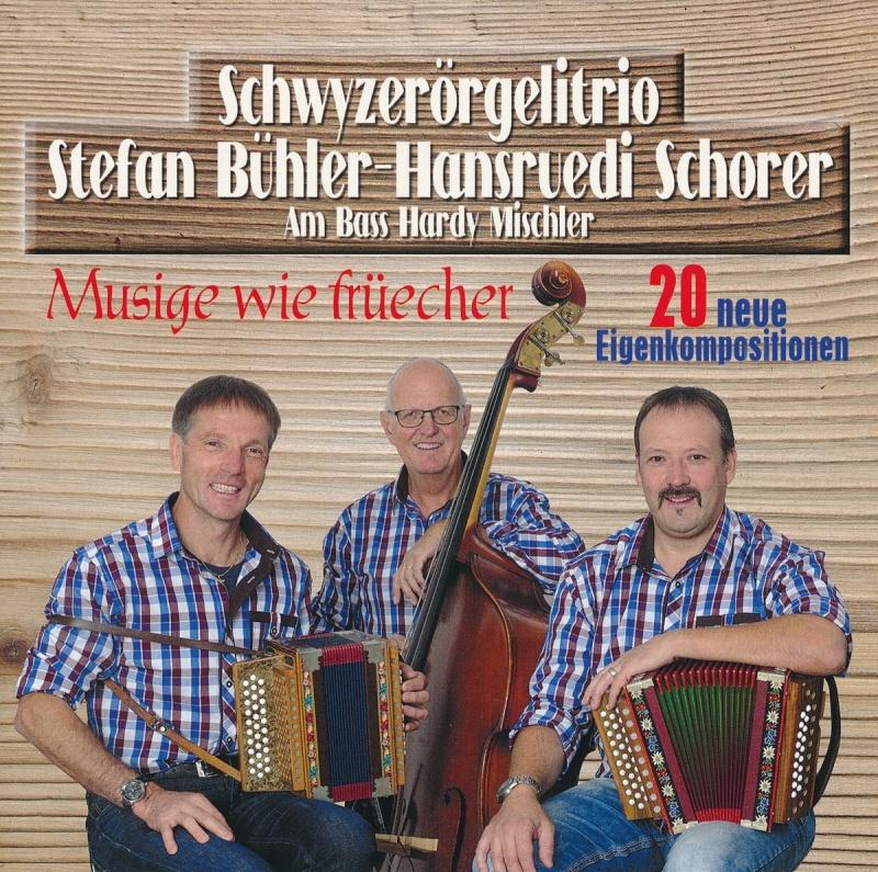 Schwyzerörgelitrio Stefan Bühler-Hansruedi Schorer