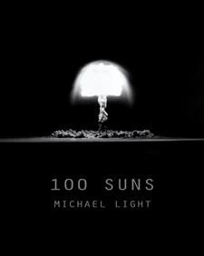 Couverture du livre de M. Light, 100 Soleil -DR (essai Sugar, Nevada, 1951).