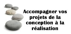 accompagnement projets de la conception à la réalisation