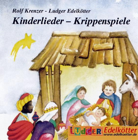 kinderlieder krippenspiele cd kimu verlag. Black Bedroom Furniture Sets. Home Design Ideas