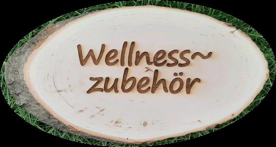 Wellnesszubehör