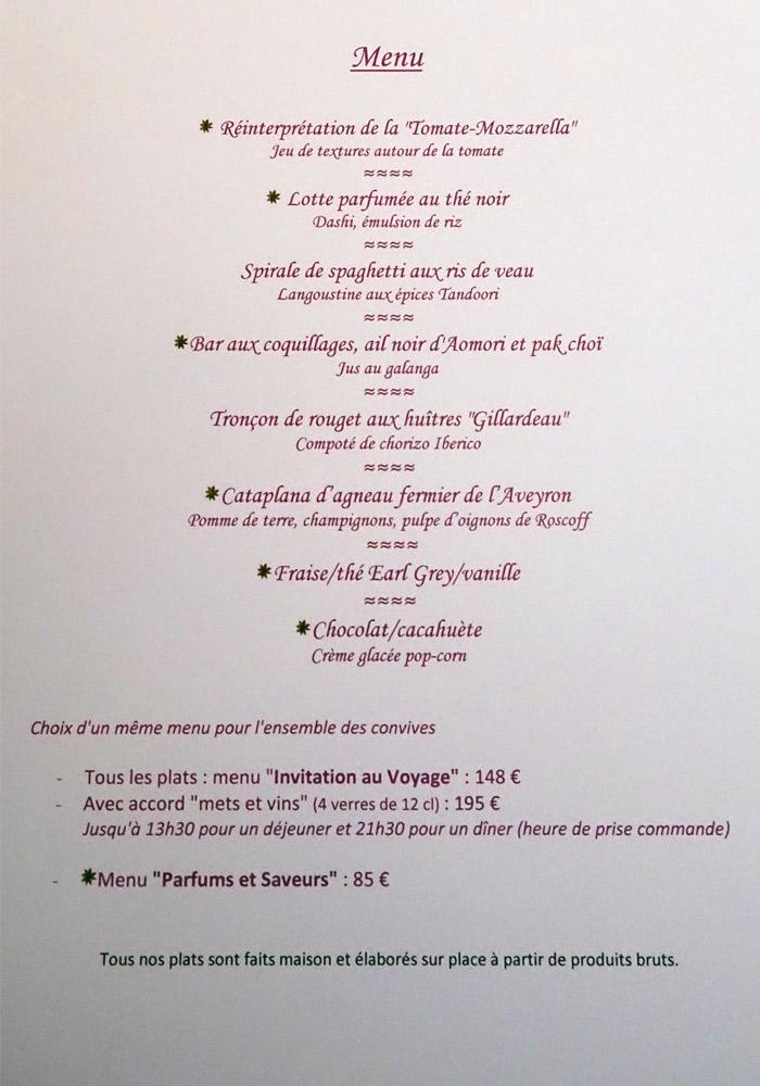 """Menu """"Parfums et Saveurs"""" en 6 services à 85 € 00, et Menu """"Invitation au voyage"""" à 148 € 00 ou 195 € 00 avec un accord """"mets et vins"""","""