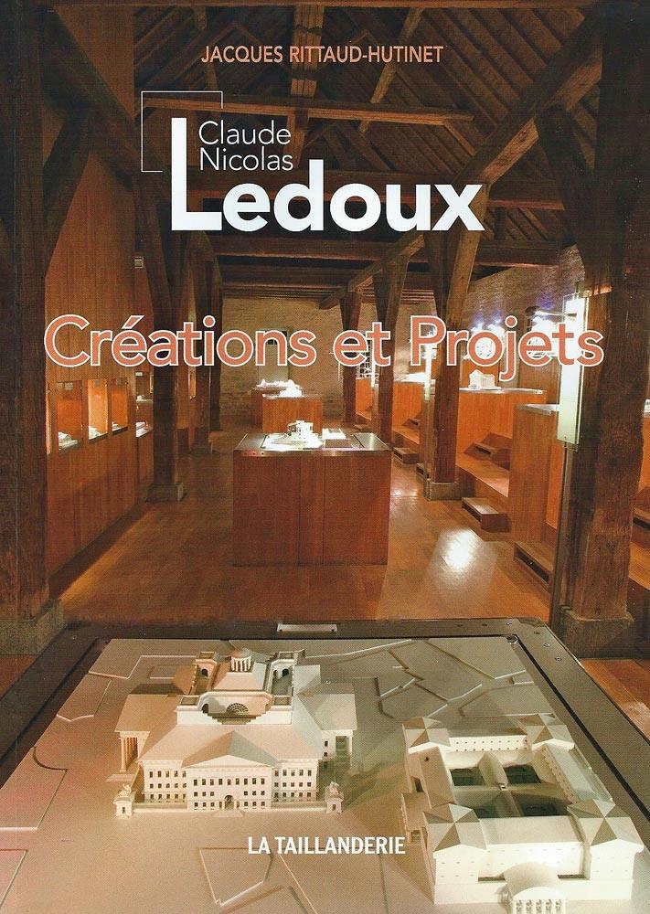 Le livre traitant de Claude-Nicolas Ledoux