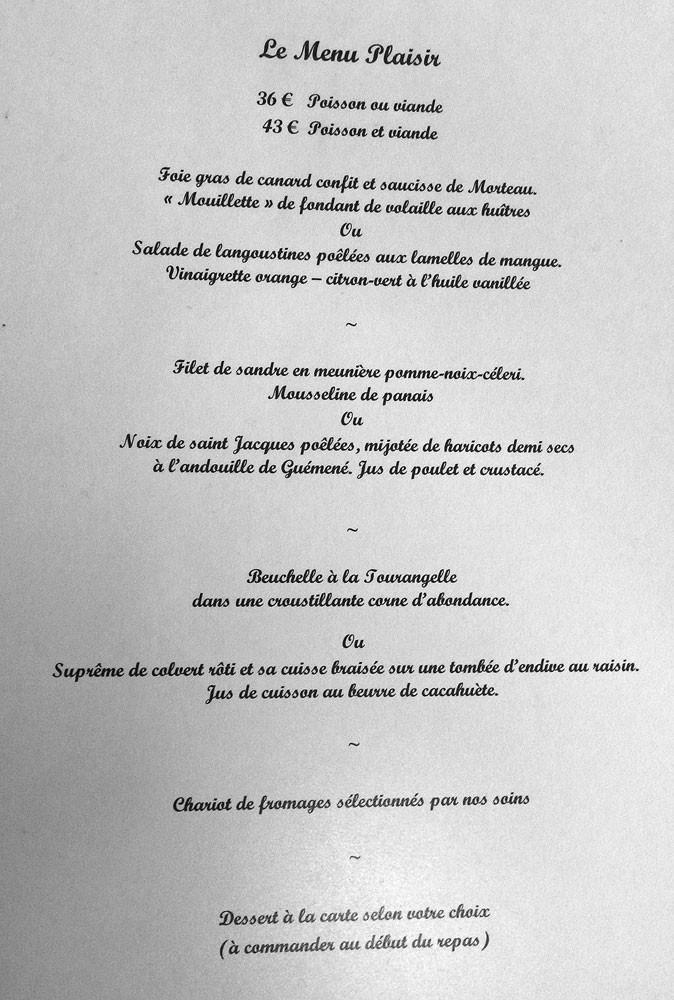 Menu Plaisir à 36 € 00 (poisson ou viande) ou 43 € (poisson & viande)