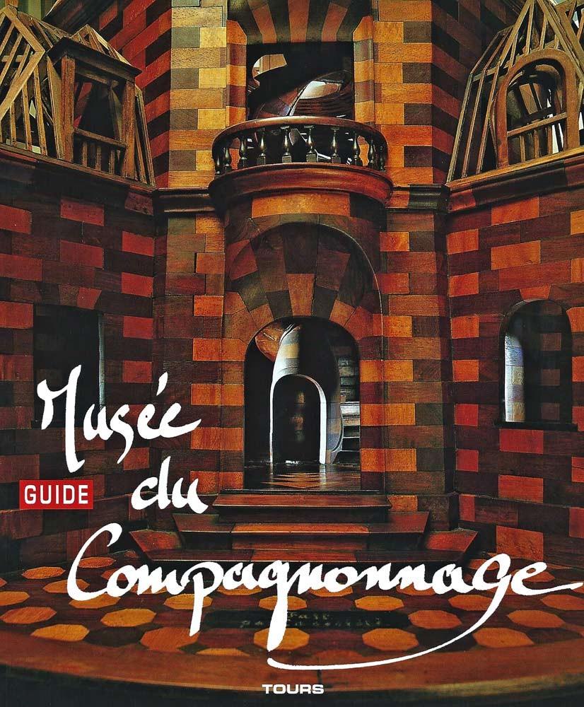 """Guide """"Musée du Compagnonnage"""" - 12 € 50"""