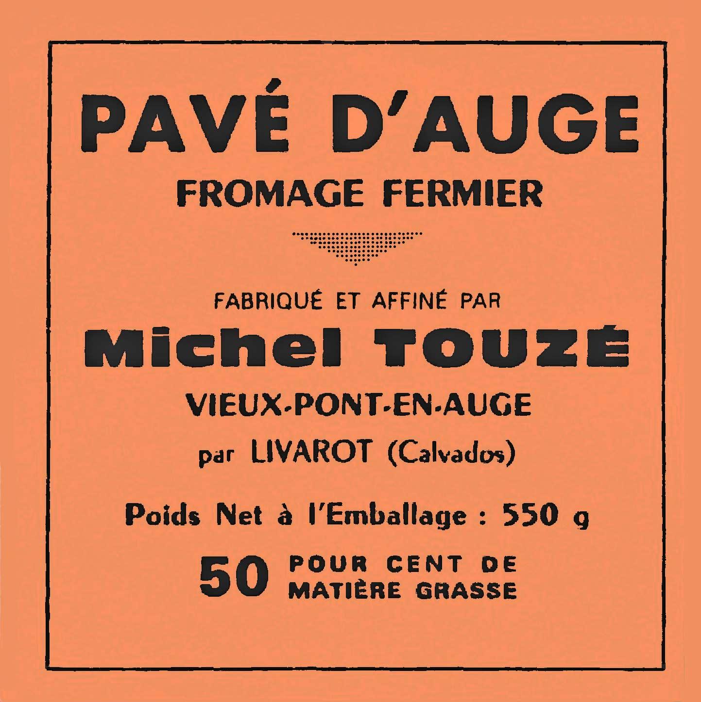 Ancien producteur de Pavé d'Auge fermier au lait cru