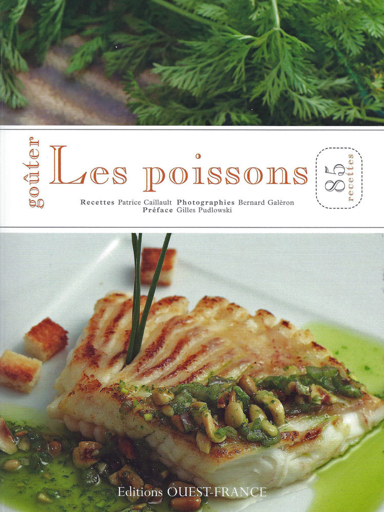 Le livre de recettes de Patrice Caillault