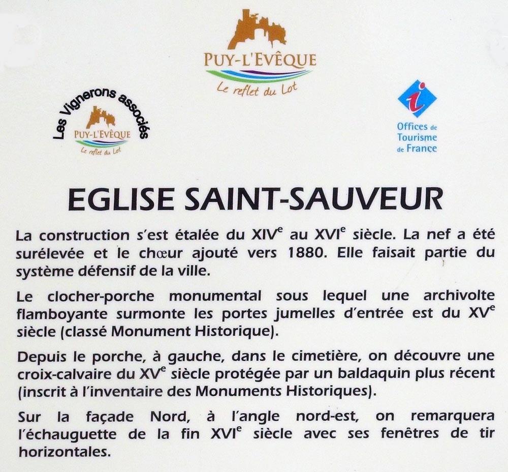 Puy l'Evêque : Un peu d'histoire sur l'église fortifiée Saint-Sauveur