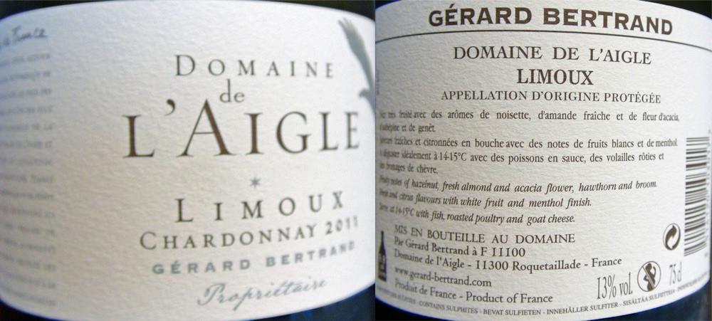 """Limoux Chardonnay """"Domaine de l'Aigle"""" 2011  Gérard Bertrand"""