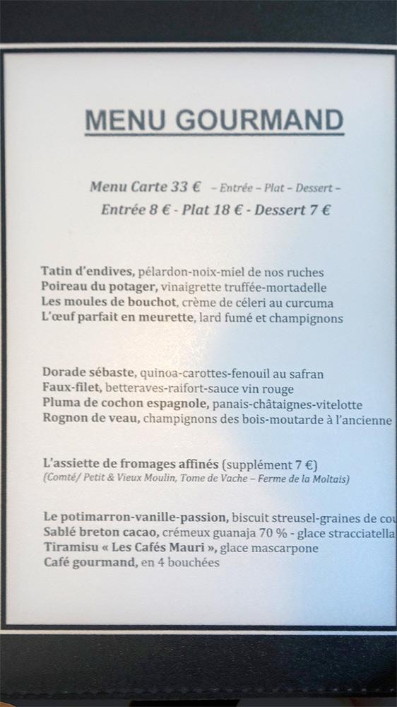 """Le menu """"Gourmand"""" proposé à l'intérieur"""